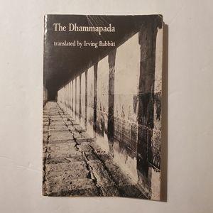 The Dhammapada: Buddhist philosophy Gautama Buddha